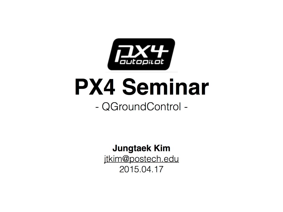 PX4 Seminar III – QGroundControl   404warehouse